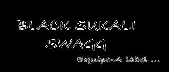 BLACK SUKALI ( B.S.K SWAGG )