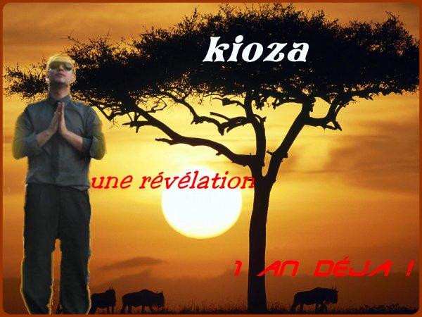kioza une révélation 1 an déja