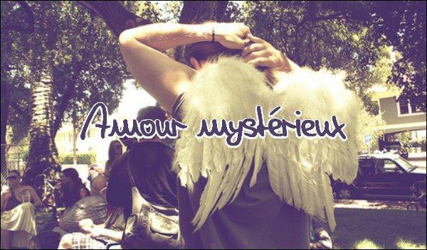Un amour mystérieux !