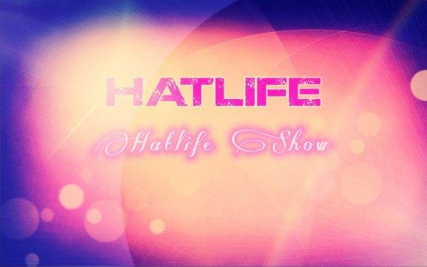 Hatlife - Hatlife Show (2011)