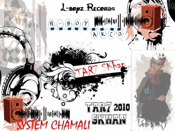 System Chamali  - Maxi Tar7 Skhan -
