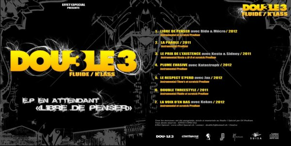 Cover du E.P Double 3 / Qui sera disponible en digital à partir du Mercredi 13 Mars 2013 sur www.effet13pecial.ch