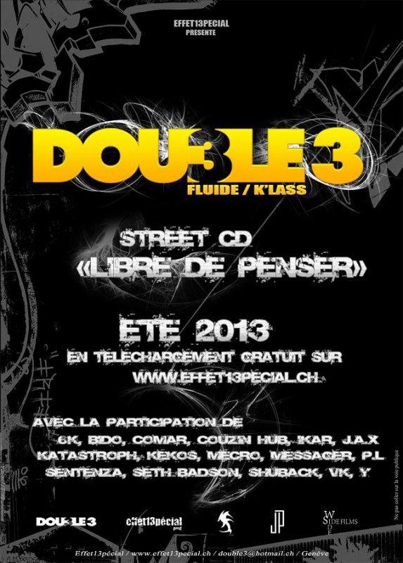 """Double 3 Flyers """"Libre de penser"""" 2013"""