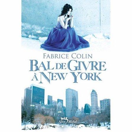 Bal de Givre à New York  Fabrice Colin