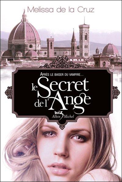 Le secret de l'ange  T5 Melissa De La Cruz Voir