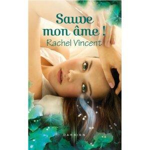 Sauve mon âme ! de Rachel Vincent