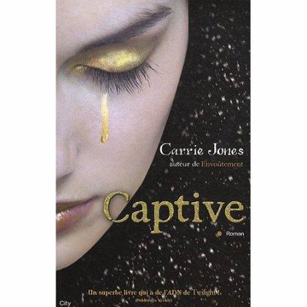 Tome 2, Captive Carrie Jones