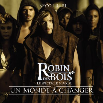 Robin des Bois - Un monde à changer  (2012)