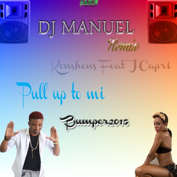 Deejay Manuel 450 Feat. Konshens & J.Capri - Pull Up To Mi Bumper (Vrs Extented) (2015)