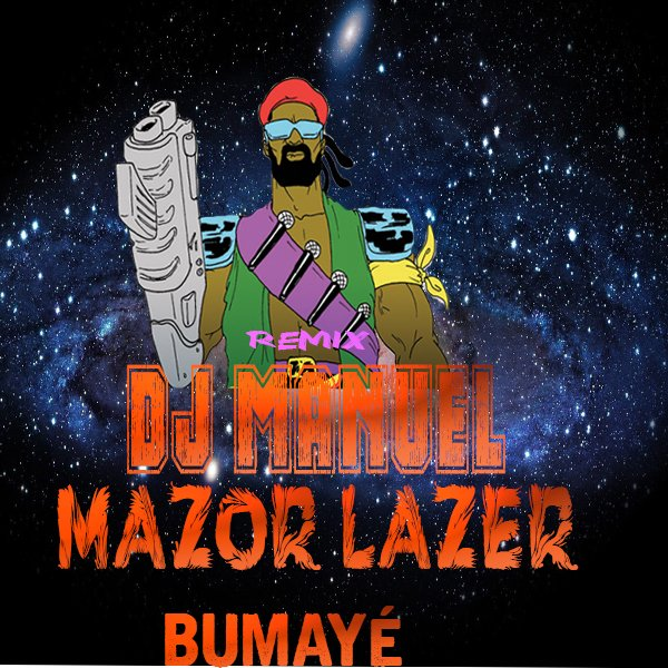 DeeJaY_Manuel_450_Maxiii_-_Intro_-_Major_Lazer_B (2015)