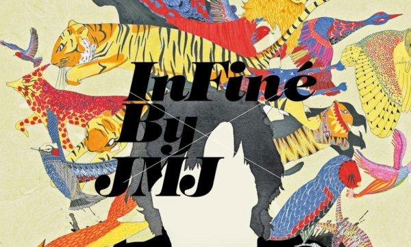 JMJ fait sa playlist pour InFiné