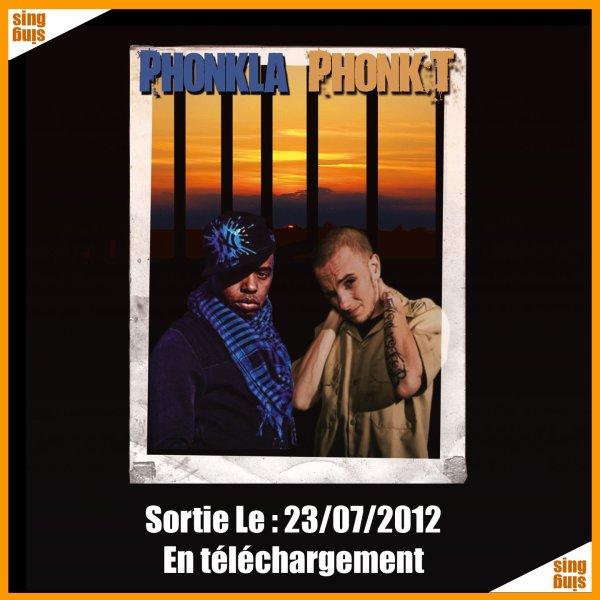Phonkla Phonk T / Faut s'y faire (2012)