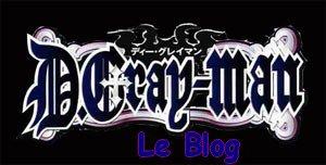 D-GRAY-MAN-le-blog ... Toute une histoire ...