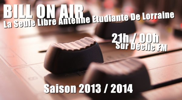 BILL ON AIR >> REECOUTEZ L'INTEGRALE DE LA SAISON 2013 / 2014 !