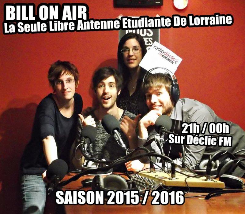 BILL ON AIR - LA SEULE LIBRE ANTENNE ETUDIANTE DE LORRAINE