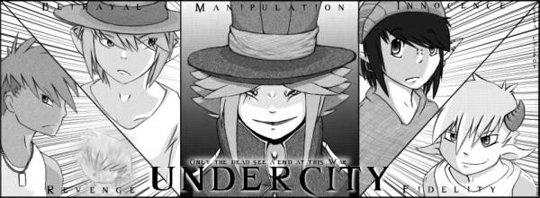 - UNDERCITY -
