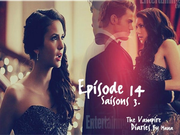 Vampire Diaries , Episode 14 , saisons 3.