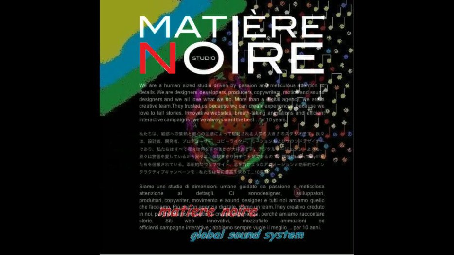 Matiere Noire global sound system