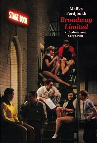 Broadway Limited - Tome 1 de Malika Ferdjoukh