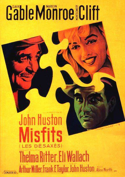 The Misfits (Les Desaxés)