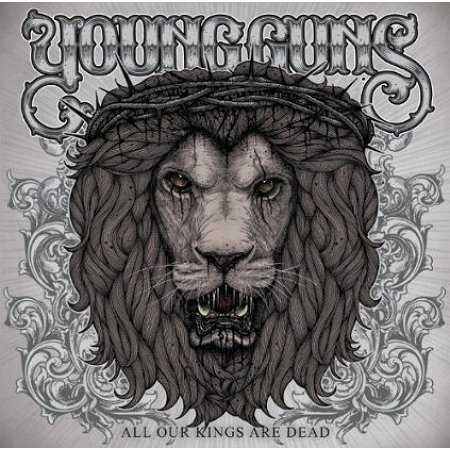 All Our kings Are Dead  / Young guns - The Weight Of The World (2010)