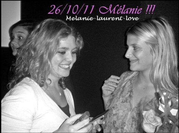 Le 26 Octobre 2011... La plus belle soirée du monde *_* Avec une Mélanie extraordinaire <3