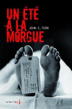 Un été a la morgue