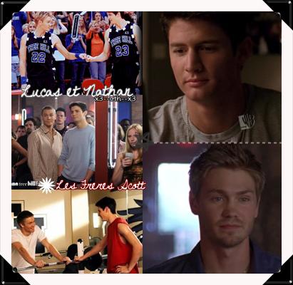 Lucas et Nathan :  --------------------------Les Frères Scott ♥
