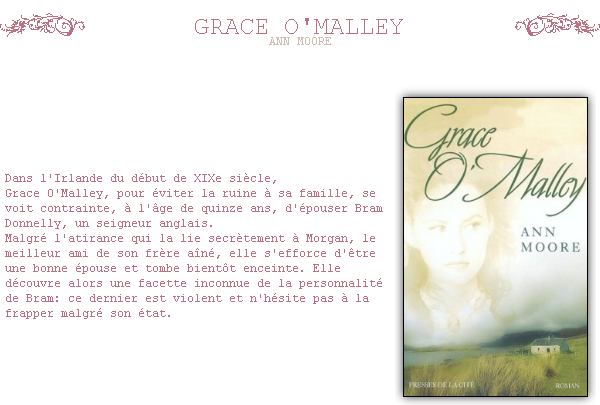~ Grace O'MALLEY Lorsque les Anglais seront pervenus à débarrasser l'Irlande des Irlandais, ils auront ce qu'ils voudront et pourront faire de votre terre le potager de l'Angleterre ! .  Ann MOORE