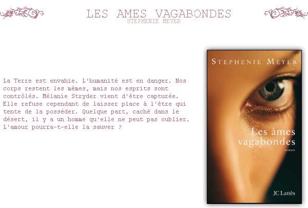 ~ Les AMES VAGABONDES Ce n'est pas vrai . Ce n'est pas le visage, mais les expressions que tu y mets; ce n'est pas la voix, c'est ce que tu dis. Ce n'est pas la plastique de ce corps, c'est ce que tu fais avec. C'est toi qui es belle. . Stephenie MEYER