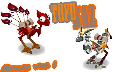 /!\ Tofukaz /!\