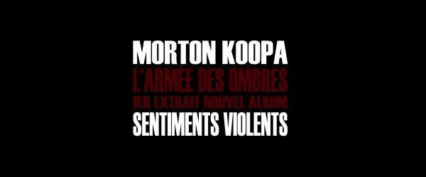 Sentiments violents / L'armée des ombres (2013)