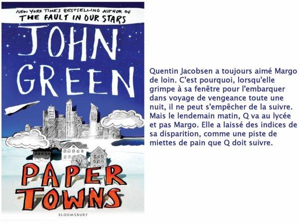 Paper Towns/La Face cachée de Margo, John Green