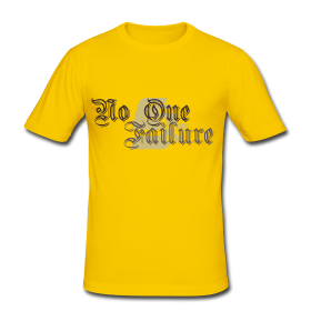 Tshirt No one failure by CustomStyle