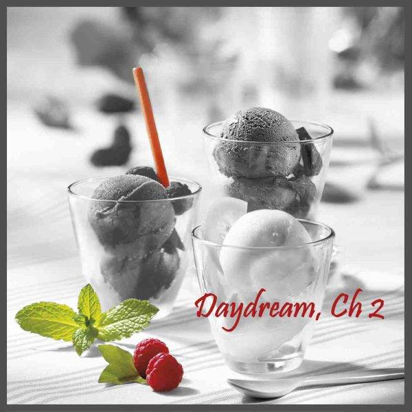 Daydream, Chapitre 2