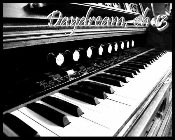 Daydream, Chapitre 13