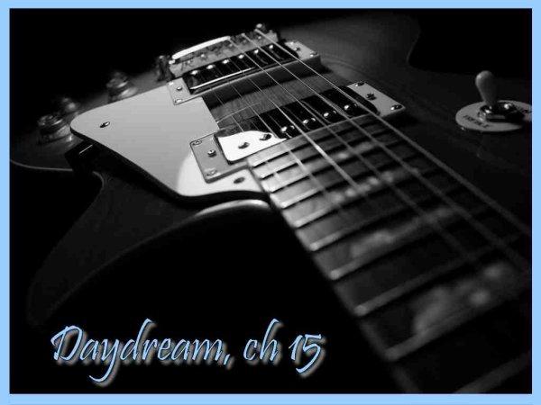 Daydream, Chapitre 15