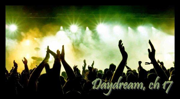 Daydream, Chapitre 17