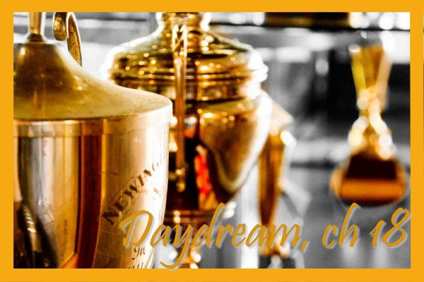 Daydream, Chapitre 18