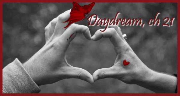 Daydream, Chapitre 21