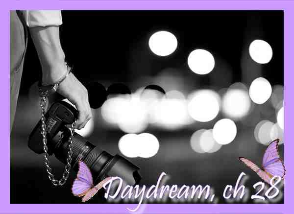 Daydream, Chapitre 28