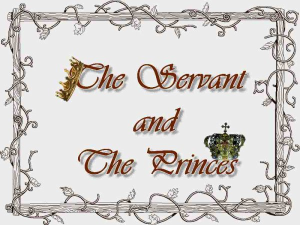 The Servant and The Princes