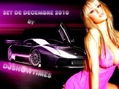 SET DE DECEMBRE 2010 BY DJSHOWTIMES