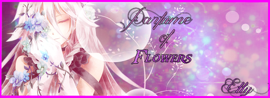 """Parfume of flowers"""