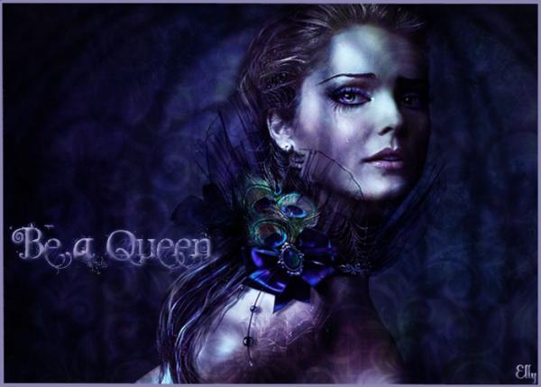 ~ Be a queen + nouvelle fiction ~