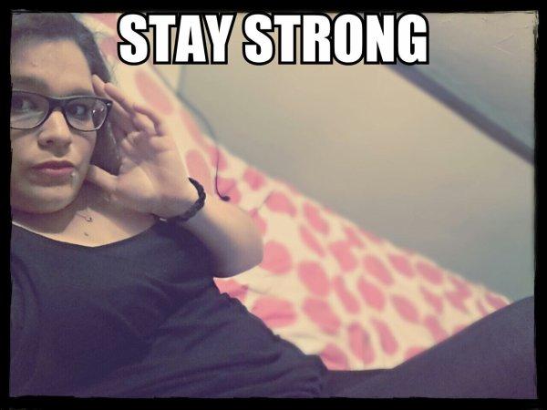 Reste fort (e)