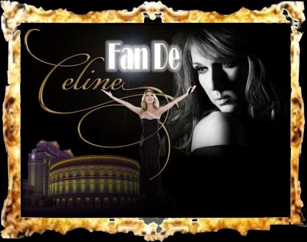 Fan de Céline Dion : Fan pour la vie...