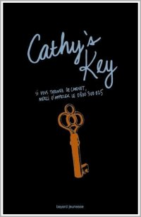 Cathy's key [Tome 2]