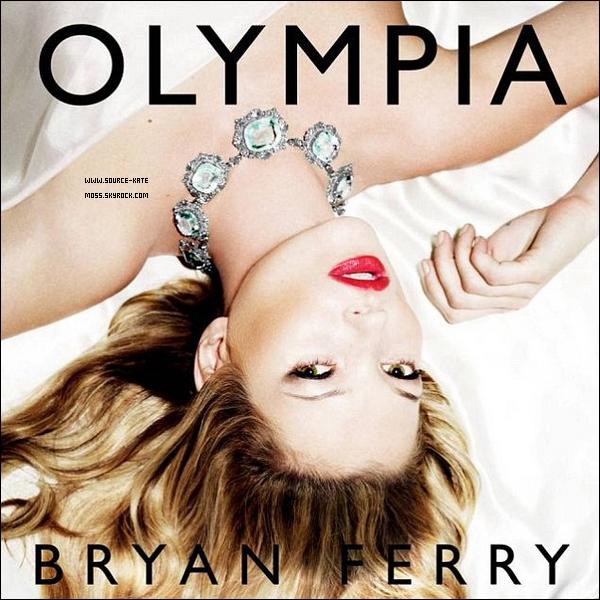 """.  Kate Moss est en couverture du nouvel album de Bryan Ferry, """"Olympia"""". ."""