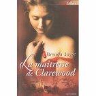 La maîtresse de Clarewood* de Brenda Joyce